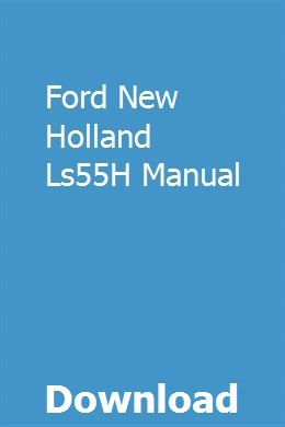 Ford New Holland Ls55h Manual Pdf Download Online Full With