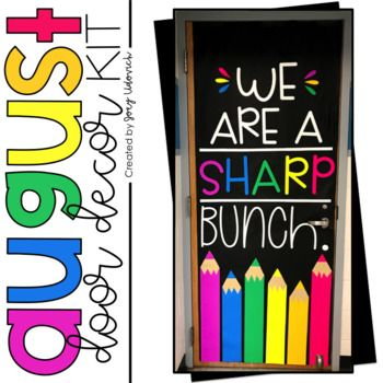 August Door Decoration Set We Are A Sharp Bunch School Door Decorations School Doors Door Decorations