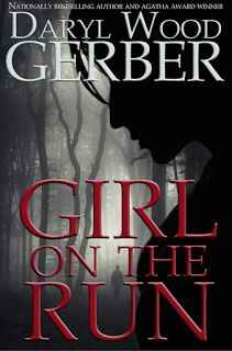 GIRL ON THE RUN, new suspense by bestselling author @DarylWoodGerber, coming April 9th.