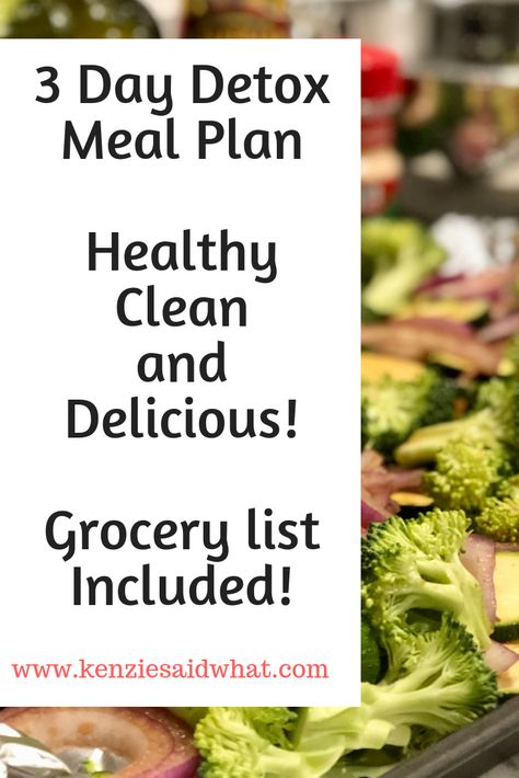 easy 3 day detox meal plan. 3 day cleanse to reset your body and get healthy for the new year! 3 day meal plan with grocery list included #mealplan #healthyrecipes #recipes #healthyfood