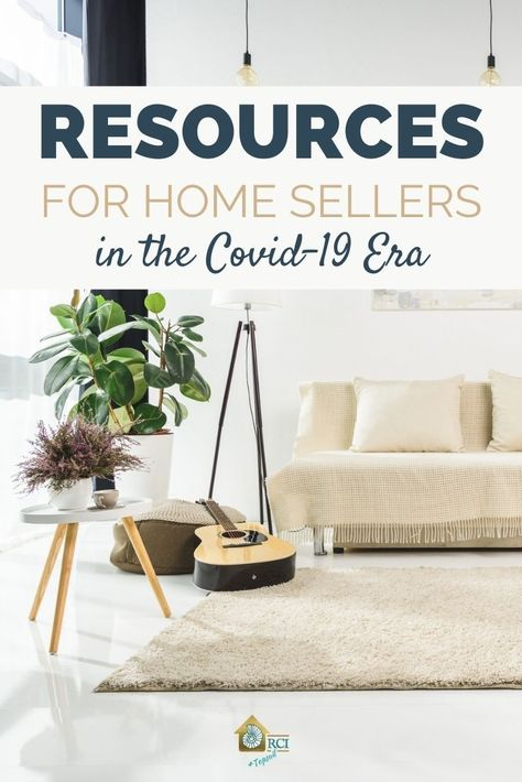 Resources for Home Sellers in the COVID-19 Era