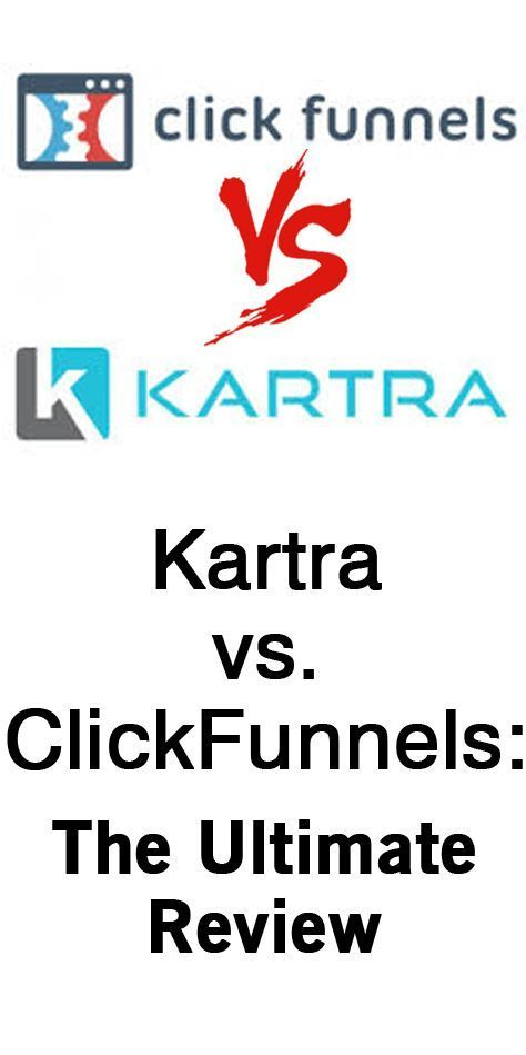 Kartra vs. ClickFunnels: The Ultimate Review - Blogging With Funnels