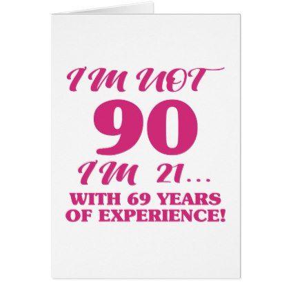 Funny 90th Birthday Card