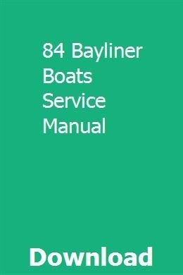 84 Bayliner Boats Service Manual Pdf Download Full Online Boataccessoriescupholders Owners Manuals Repair Manuals Manual Car