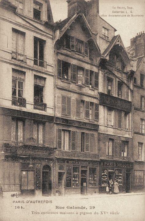 rue Galande - Paris 5ème Rue Galande n° 29, vers 1900. Trois curieuses maisons à pignon du XVe siècle.