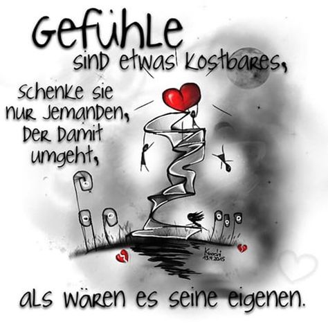 #Gefühle sind etwas kostbares,schenke sie nur jemanden,der damit umgeht,als wären es seine eigenen. #spruchdestages #mood #vertrauen #Lebe #Liebe #Lache