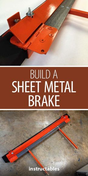 Build A Sheet Metal Brake Sheet Metal Brake Sheet Metal Metal Working Projects