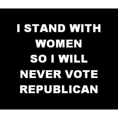 I USED TO VOTE REPUBLICAN ... YES, I EVEN VOTED FOR BUSH .... NOT AGAIN.  I GOT WISER & UNDERSTAND THE WORLD A LOT BETTER NOW!