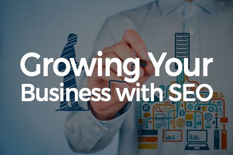 Why Do You Need SEO for Growing Your Business? - Tweak Your Biz