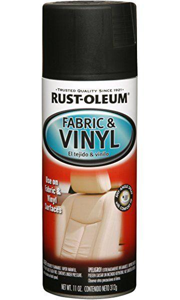 Rust Oleum 248919 Automotive Fabric Vinyl Spray Paint 11 Ounce Flat Black Fabric Spray Paint Vinyl Spray Paint Vinyl Painted