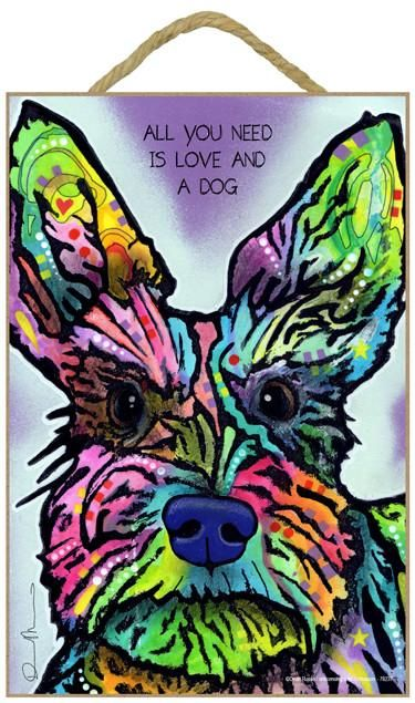 Schnauzer All You Need Is Love And A Dog Dean Russo Wood Dog Sign