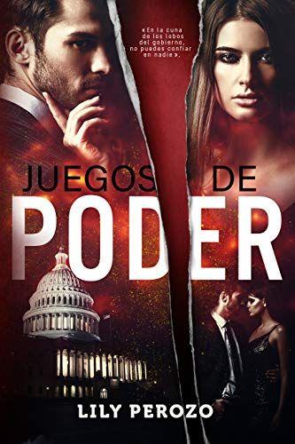 Juegos De Poder Spanish Edition De Lily Perozo In 2020 Movie Posters Reading Movies