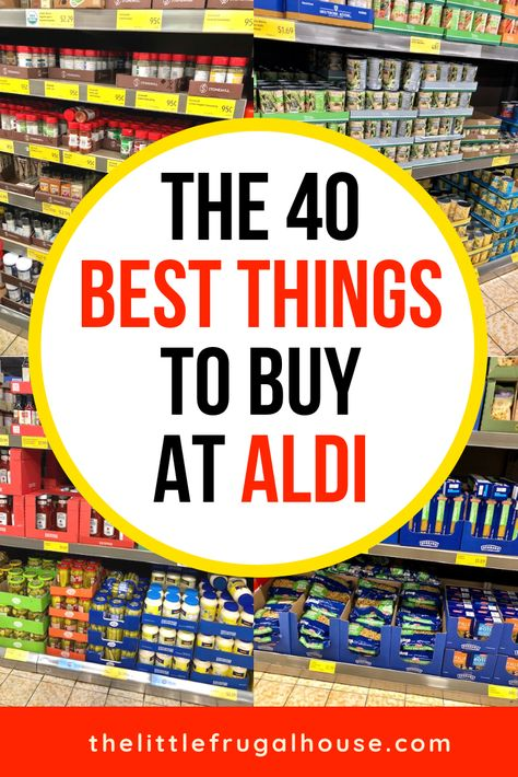 My 40 Favorite Things to Buy at Aldi - The Little Frugal House