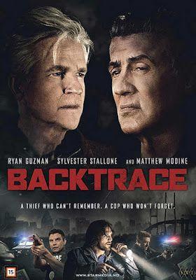 مشاهدة فيلم Backtrace 2018 سيلفستر ستالون مترجم In 2019 Movies