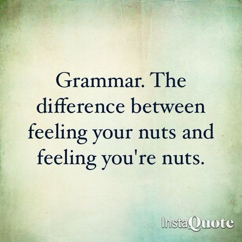 Grammar - Ewww Meme - Grammar Ewww Meme Grammar The post Grammar appeared first on Gag Dad. The post Grammar appeared first on Gag Dad. Grammar Memes, Grammar And Punctuation, Grammar Funny, Funny Grammar Mistakes, Grammar Lessons, Funny Texts, Life Quotes Love, Haha Funny, Funny Stuff