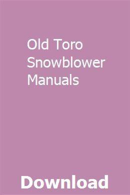 Old Toro Snowblower Manuals | tipubmasol | Toro snowblower