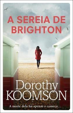 A Sereia De Brighton Dorothy Koomson Opiniao Livros Listas