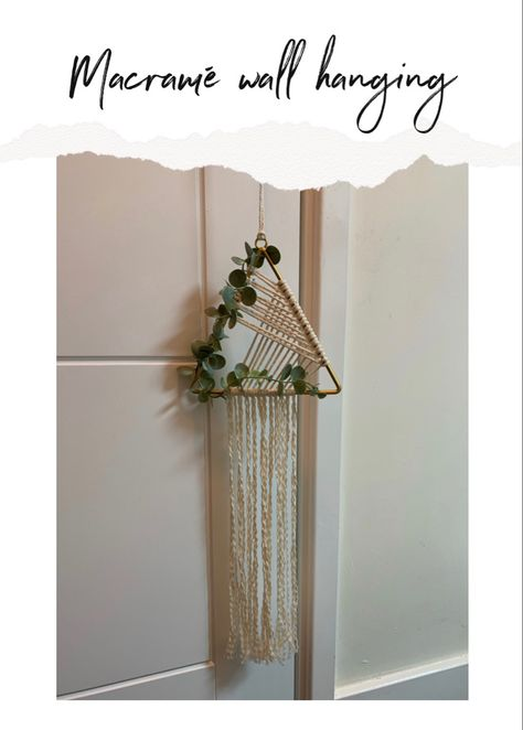 Using a triangle, macrame and faux foliage to make a hanging