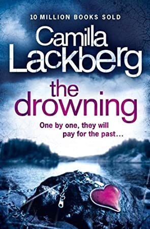 Read Book The Drowning Patrik Hedstrom And Erica Falck Book 6 Patrick Hedstrom And Erica Falc Psychological Thrillers Book Addict Books
