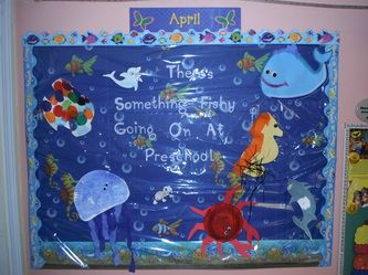 Under the Sea. There's something fishy going on at Preschool bulletin board