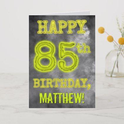 Spooky Glowing Aura Look Happy 85th Birthday Card Zazzle Com 60th Birthday Cards Happy 60th Birthday 80th Birthday Cards