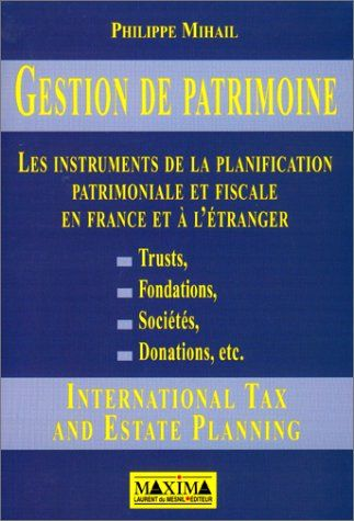 Telecharger Pdf Gestion De Patrimoine Les Instruments De Planification Patrimoniale Et Fiscale Francais Pdf Par Broche In 2020 Ebook Words Audio Books