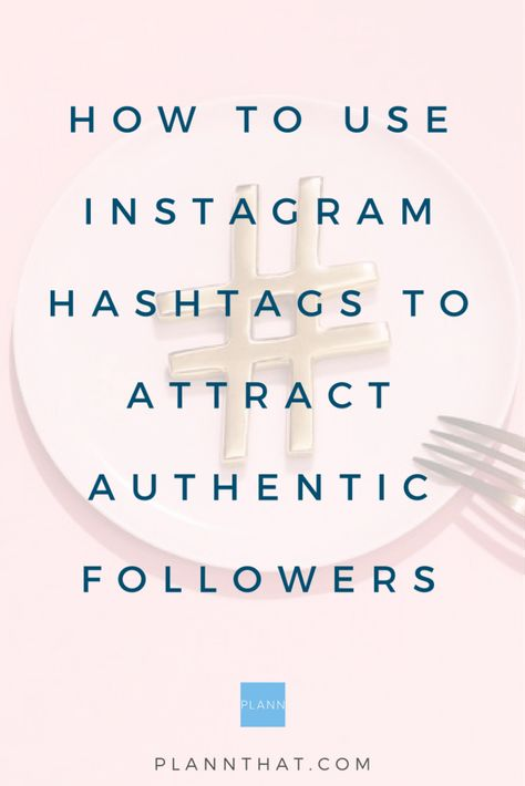 How to find Instagram Hashtags to Attract Authentic Followers