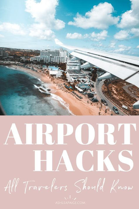 Airport Hacks Every Traveler Should Know