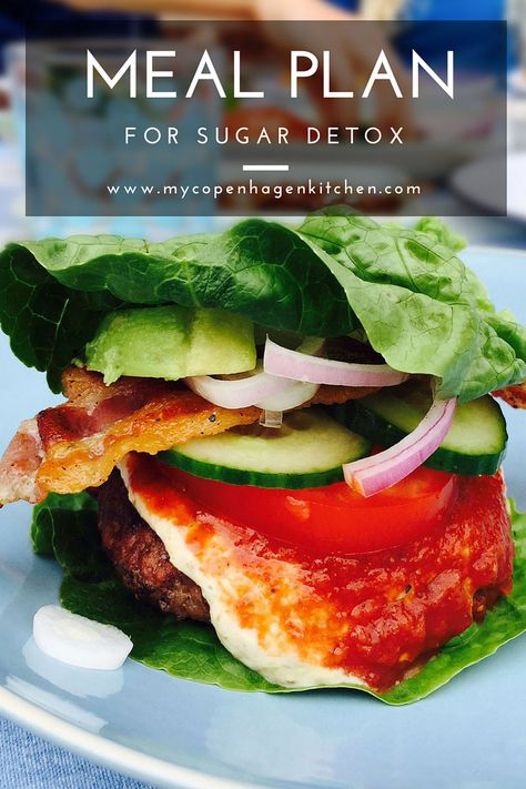 Detailed meal plan for sugar detox! Eat healthy and delicious food and get rid of sugar cravings at the same time with these delicious recipes. Win-win!