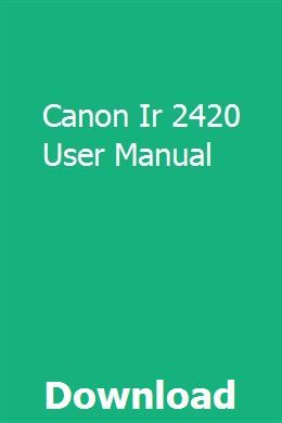 Canon Imagerunner 2420 Specification Multi Functional