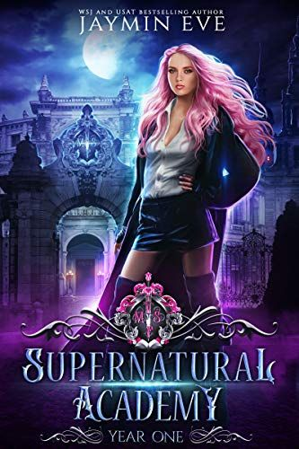 Supernatural Academy: Year One by [Eve, Jaymin] | watergirl in 2019