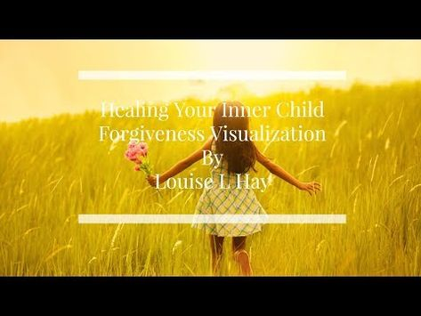 Forgiveness//Loving the Inner Child