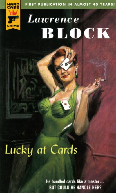 Lucky at cards...