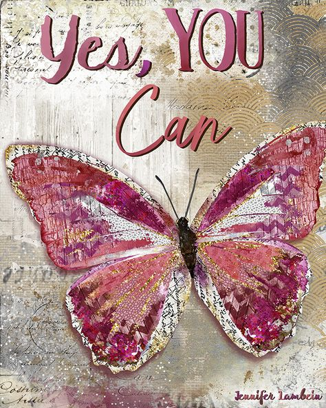 Yes, You Can Art Print by Jennifer Lambein. Artist, Mixed Media, Collage, Home Decor, Chic, Blush, Pretty, Pastels, Pink, Taupe, Grey, Gold, DSW Licensing, Pattern, Watercolor, Spring 2018, Summer, Inspirational, Quote, Positive, Nature, Etsy, Butterfly