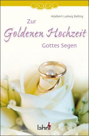 Hochzeit christlich zur goldenen wünsche Texte zur