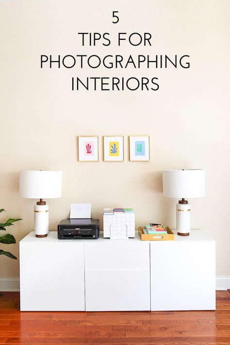 5 Tips for Photographing Interiors DIY PHOTOGRAPHY Pinterest