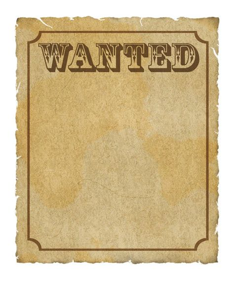 Antique Looking Paper Wanted Poster Wanted Poster Grungy