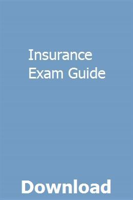 Insurance Exam Guide With Images Study Guide Exam Guide