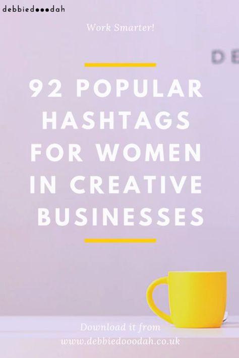 92 popular instagram hashtags for creative women in business — debbiedooodah