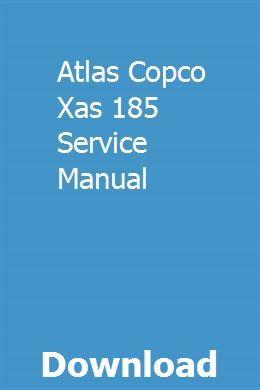 Atlas Copco Xas 185 Service Manual Manual Car Buick Lacrosse Tecumseh