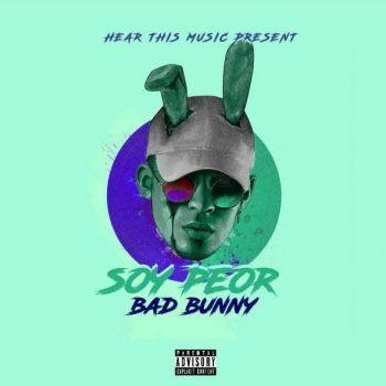 Descarga El Mp3 Bad Bunny Soy Peor Y Escucha Los Mp3s De Tus Artistas Favoritos Bad Bunny Frases De Bad Bunny Fotos De Bad Bunny
