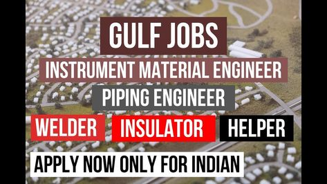 Gulf Jobs Instrument Material Engineer Piping Engineer