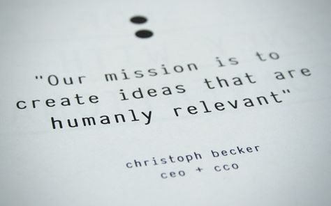 The Book: Our mission is to create ideas that are humanly relevant.