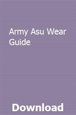 Army Asu Wear Guide Army Service Ribbon Army Service Uniform Army