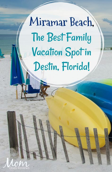 Miramar Beach- The Best Family Vacation Spot in Destin, Florida! - Mom Does Reviews