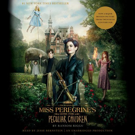 Books To Read If You Love Harry Potter Penguin Random House Miss Peregrines Home For Peculiar Peculiar Children Movie Miss Peregrine S Peculiar Children