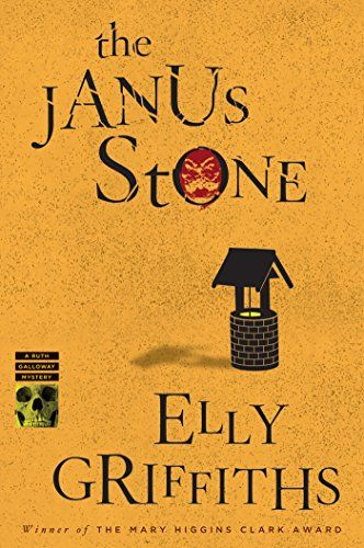 The Janus Stone Ruth Galloway Series Book 2 By Elly Griffiths Books Janus Mystery Book