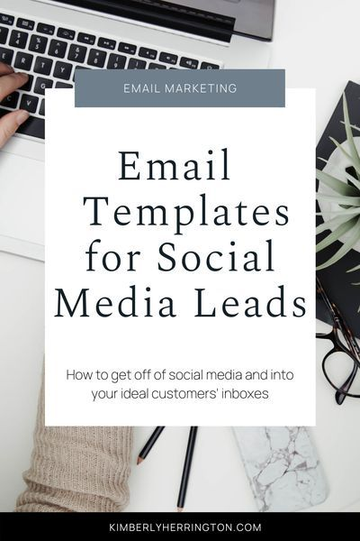Email Templates for Social Media Leads | Kimberly Herrington