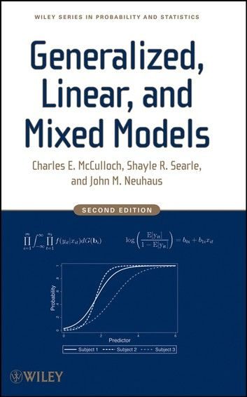Generalized Linear And Mixed Models Ebook By Charles E Mcculloch Rakuten Kobo Mixed Models Probability Model