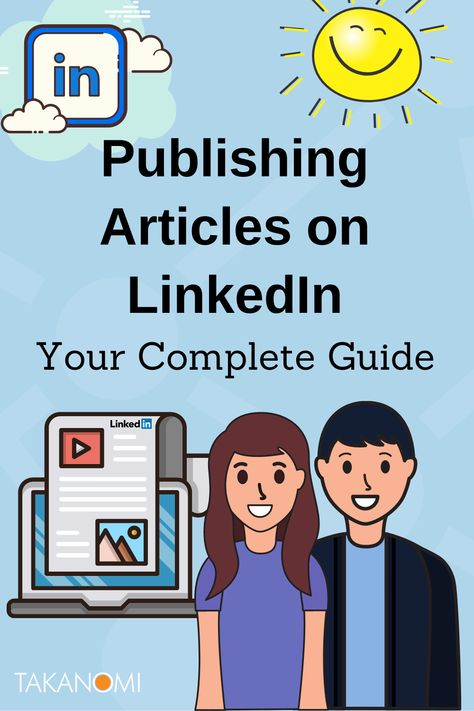 Use LinkedIn Articles to Market Your Business: It's Easy and FREE!